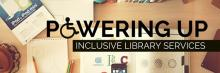 Powering Up: Inclusive Services Summit logo