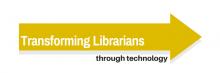 Transforming Librarians Through Technology logo