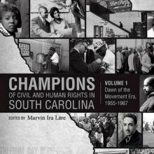 Champions of Civil and Human Rights in South Carolina Marvin Lare cover