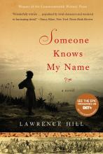 book cover of Someone Knows My Name by Lawrence Hill