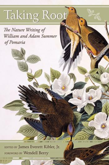 Taking Root: The Nature Writing of William and Adam Summer of Pomaria book cover
