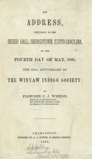 Cover image of An address delivered in the Indigo Hall, Georgetown, South Carolina, on the fourth day of May, 1860, the 105th anniversary of the Winyaw Indigo Society